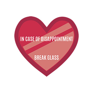 Break In Case Of Disappointment Illustration