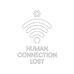 Human Connection Lost Typography Design